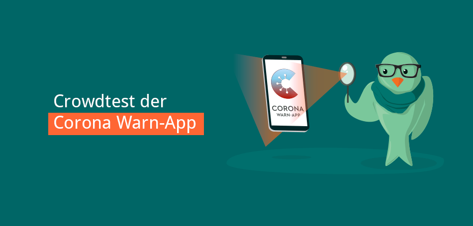 Crowdtest der offiziellen Corona-Warn-App